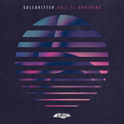 Soledrifter - Call It Anything