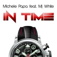 MICHELE PAPA - In Time (Alex Barattini Edit Rmx)