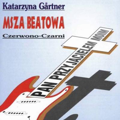 Czerwono-Czarni - Msza Beatowa - Pan Przyjacielem Moim (Album)