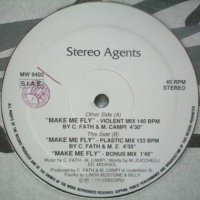 Stereo Agents - Make Me Fly (Plastic Mix 133 BPM)