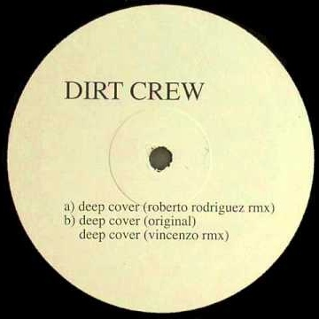 Dirt Crew - Deep Cover