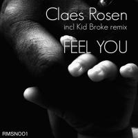 ROSEN, Claes - Feel You (Vocal Mix)