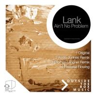 LANK - Aint No Problem (Thomas Langner Rmx)