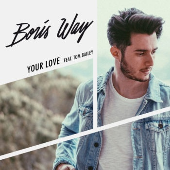 Boris Way - Your Love