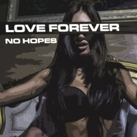 No Hopes - Love Forever (Original Mix)