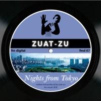 Zuat-Zu - Nights From Tokyo