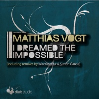 Matthias Vogt - I Dreamed The Impossible (Wiretappeur's Playground Mix)