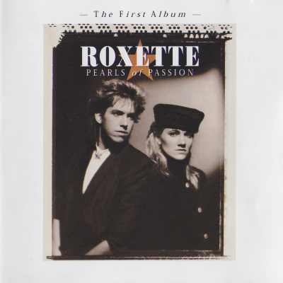 Roxette - Pearls Of Passion