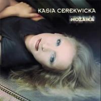 Kasia Cerekwicka - Gdzie jesteś