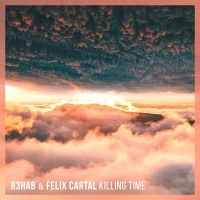 R3hab - Killing Time