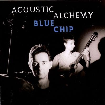 Acoustic Alchemy - Blue Chip (Album)