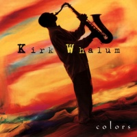 Kirk Whalum - Colors