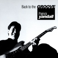 Patrick Yandall - Back to the Groove