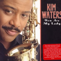 Kim Waters - You Are My Lady