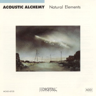 Acoustic Alchemy - Natural Elements (Album)