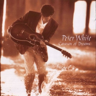 Peter White - Caravan Of Dreams