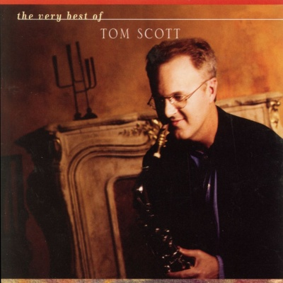 Tom Scott - The Very Best of Tom Scott