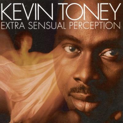 Kevin Toney - Extra Sensual Perception