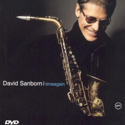 David Sanborn - Timeagain