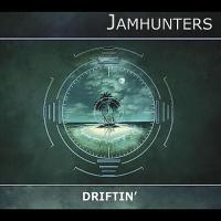 Jamhunters - Driftin'