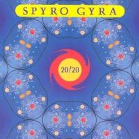Spyro Gyra - 20/20