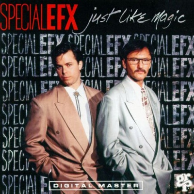 Special EFX - Just Like Magic