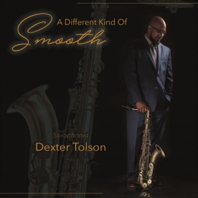 Dexter Tolson - A Different Kind Of Smooth