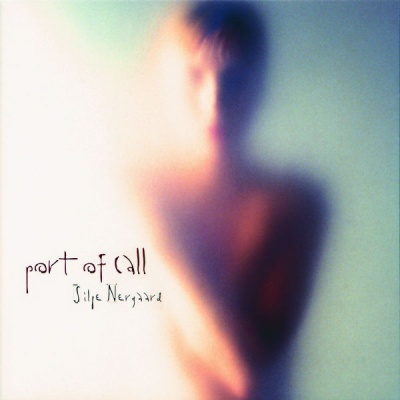 Silje Nergaard - Port Of Call
