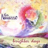 Ken Navarro - Brighter Days