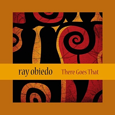 Ray Obiedo - There Goes That