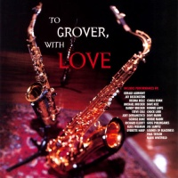Chuck Loeb - To Grover With Love