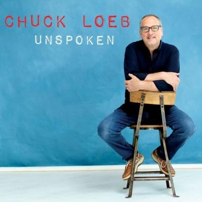 Chuck Loeb - Unspoken
