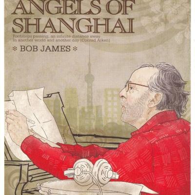 Bob James - Angels Of Shanghai
