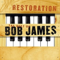 Bob James - Restoration - The Best of Bob James