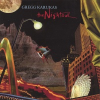 Gregg Karukas - The Nightowl