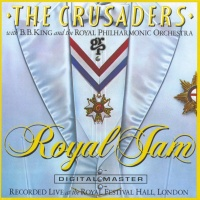 The Crusaders - Royal Jam