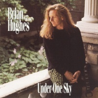 Brian Hughes - Under One Sky