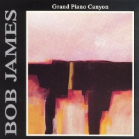 Bob James - Grand Piano Canyon