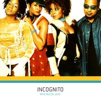 Incognito - Don't Be A Fool