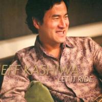 Jeff Kashiwa - Let It Ride