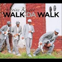 - Walk Da Walk