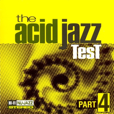 Jhelisa - The Acid Jazz Test Vol. 4