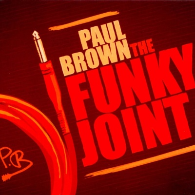 Paul Brown - The Funky Joint