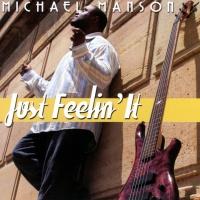Michael Manson - Just Feelin' It
