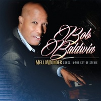 Bob Baldwin - Mellowonder/Songs In The Key Of Stevie