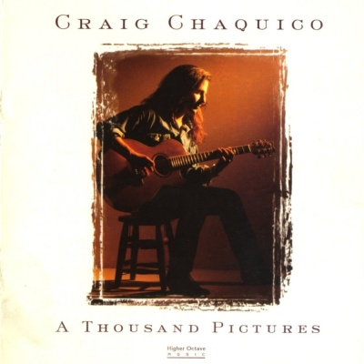 Craig Chaquico - A Thousand Pictures