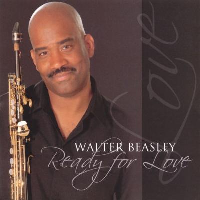 Walter Beasley - Ready For Love