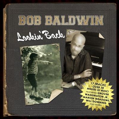 Bob Baldwin - Lookin' Back