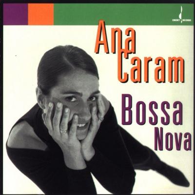 Ana Caram - Bossa Nova