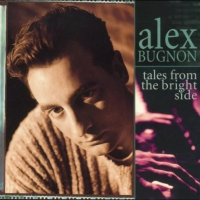 Alex Bugnon - Tales From The Bright Side